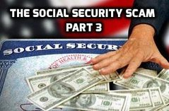 The Social Security Scam, Part III: How to Disengage from a Program and a Welfare State Philosophy that Are Failing
