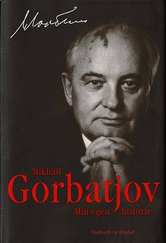 What I Am Reading: The Tragedy of the Reformer Who Came Too Late: Gorbachev, His Life and Times